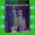 Are you Counting on Luck?